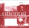 Product Image: Paul Baloche - Offering Of Worship (split trax)