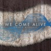 Product Image: Charis Worship - We Come Alive