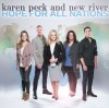 Product Image: Karen Peck And New River - Hope For All Nations