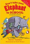 Product Image: Steve Turner - Don't Take Your Elephant to School