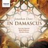 Jonathan Dove, Sacconi Quartet - In Damascus