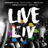 Product Image: Tim Hughes + Worship Central South Africa + Liv Village + Langa Mbonambi - Live At Liv