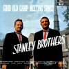 Product Image: The Stanley Brothers - Good Old Camp Meeting Songs
