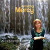 Product Image: Alice Montgomery  - Amazing Mercy