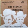 Product Image: The Stanley Brothers - Gospel Singing As Pure As The Mountain Stream
