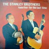 Product Image: The Stanley Brothers - Together For The Last Time