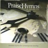PraiseCharts - PraiseHymns: Timeless Hymns For Contemporary Worship Vol 1