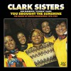 "Product Image: The Clark Sisters and Elbernita ""Twinkie"" Clark - You Brought The Sunshine: The Sounds Of Gospel Recordings 1976-81"