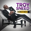 Product Image: Troy Sneed - Taking It Back