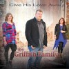 Product Image: The Griffith Family - Give His Love Away