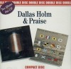 Product Image: Dallas Holm - Double Disc: I Saw The Lord/Signal