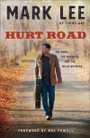 Product Image: Mark Lee - Hurt Road: The Music, The Memories And The Miles Between
