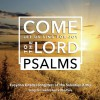 Product Image: Croydon Citadel Songsters - Psalms: Come Let Us Sing For Joy To The Lord