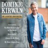 Product Image: Dominic Kirwan - My Country Favourites