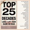 Product Image: Maranatha Music - Top 25 Decades - Lord, I Lift Your Name On High