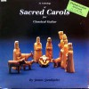 Product Image: James Sundquist - An Anthology Of Sacred Carols For Classical Guitar (Image VII)