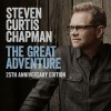Steven Curtis Chapman - The Great Adventure 25th Anniversary Edition ftg Bart Millard