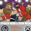 Spoken Nerd & Sean Michel - Big Beards (ftg Ceschi)