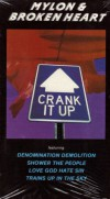 Product Image: Mylon & Broken Heart - Crank It Up