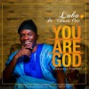 Product Image: Loba & De Chosen One  - You Are God
