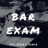 Product Image: Eric Heron - Bar Exam (ftg Shiwan)