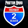 Product Image: Pastor Brad - Highway 2 Heaven