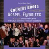 Product Image: Gaither Vocal Band, The Oak Ridge Boys & Gatlin Brothers - Country Roots & Gospel Favourites