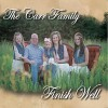 The Carr Family - Finish Well