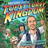 Product Image: Michael J Tinker and Tim Chester - Michael And The Topsy Turvy Kingdom