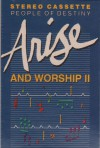 Product Image: People Of Destiny - Arise And Worship II: 10 Exciting Songs Of Worship