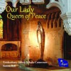 Product Image: Tewkesbury Abbey Schola Cantorum, Simon Bell  - Our Lady Queen Of Peace