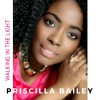 Product Image: Priscilla Bailey - Walking In The Light