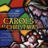 Choir of Guildford Cathedral - Carols At Christmas: 20 Christmas Carols And Festive Favourites