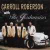 Product Image: Carroll Roberson, The Jordanaires - Carroll Roberson With The Jordanaires