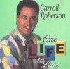 Product Image: Carroll Roberson - One Life To Live