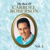 Product Image: Carroll Roberson - The Best Of Carroll Roberson Vol 2