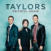 Product Image: The Taylors - Faithful Again