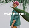 Product Image: Deraj - Wait On You (Single)