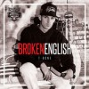Product Image: T-Bone - Broken English