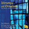 Product Image: Mark Gotham, The Chapel Choir of Selwyn College, Cambridge, Sarah MacDonald  - Utrumne et Ornatum