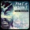 Product Image: Poetic Descent - Close Encounter