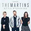 Product Image: The Martins - Still Standing