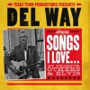 Product Image: Del Way - Songs I Love...