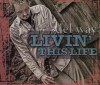 Product Image: Del Way - Livin' This Life Soundtrack