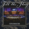 Product Image: The Prestonwood Choir - Tell The Story