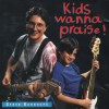 Product Image: Steve Burnhope - Kids Wanna Praise!