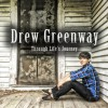 Product Image: Drew Greenway - Through life's journey