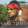 Product Image: Dwayne Tryumf - Sanctified