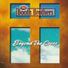 Product Image: The Booth Brothers - Beyond The Cross