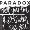 Product Image: Paradox - Tell You The Rest When I See You